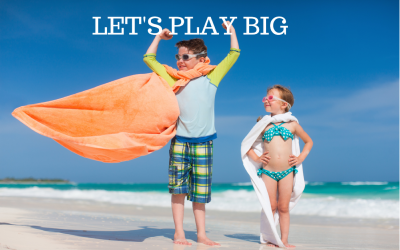 Let's Play Big!