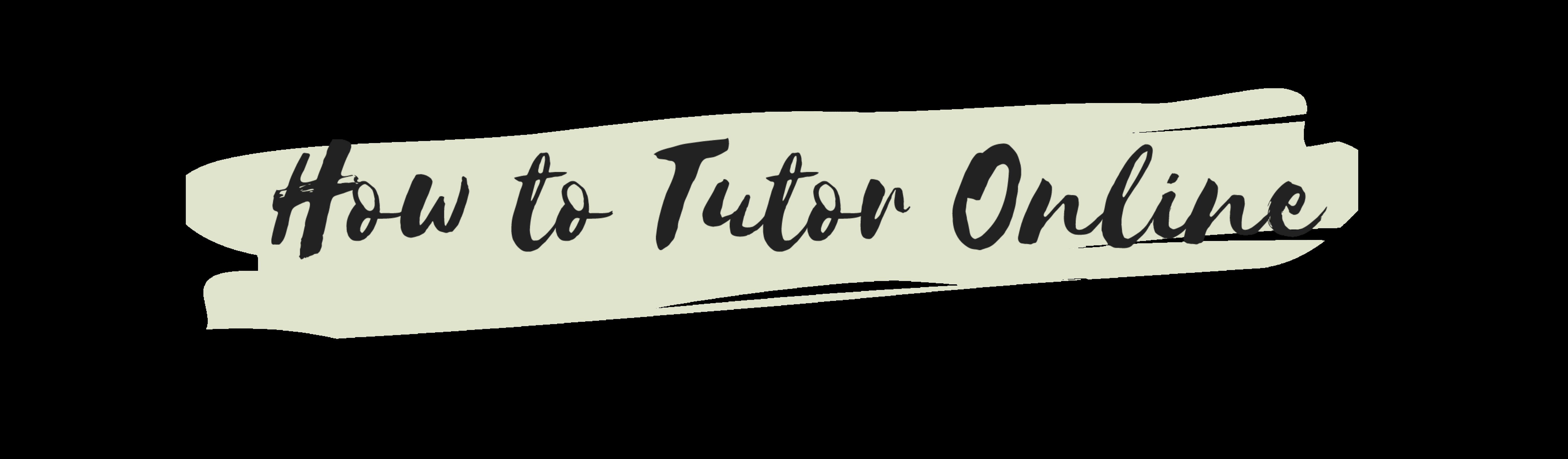 How To Tutor Online